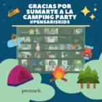 Gracias por sumarte a la Camping Party PensarisKids